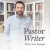 Pastor Writer: Conversations on Reading, Writing, and the Christian Life artwork