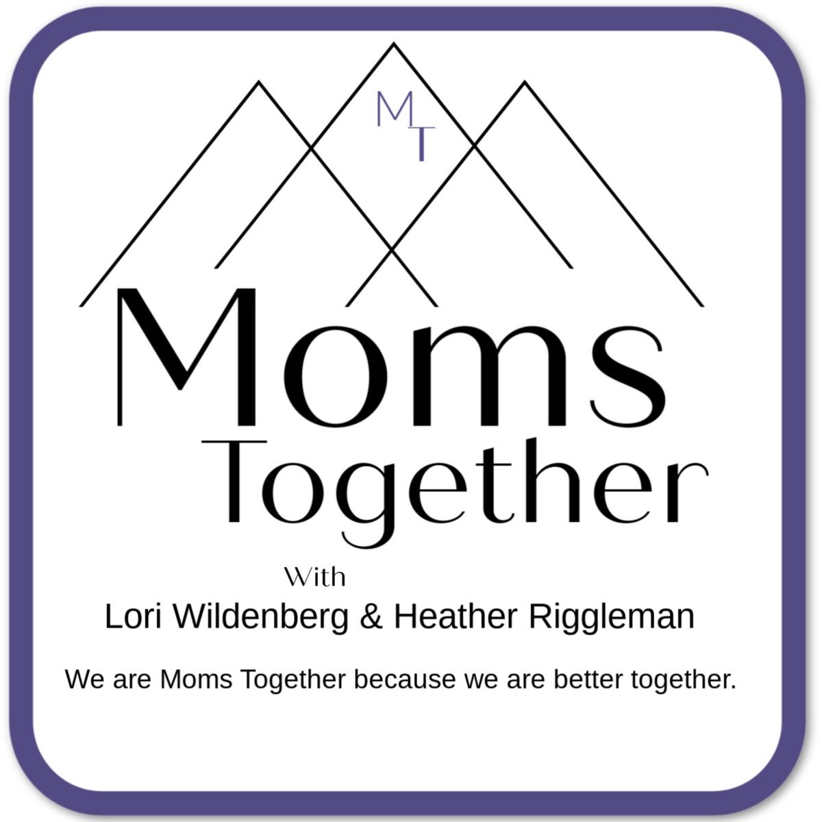 Moms Together