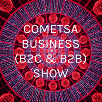 COMETSA BUSINESS (B2C & B2B) SHOW podcast