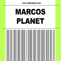 MARCOS PLANET podcast