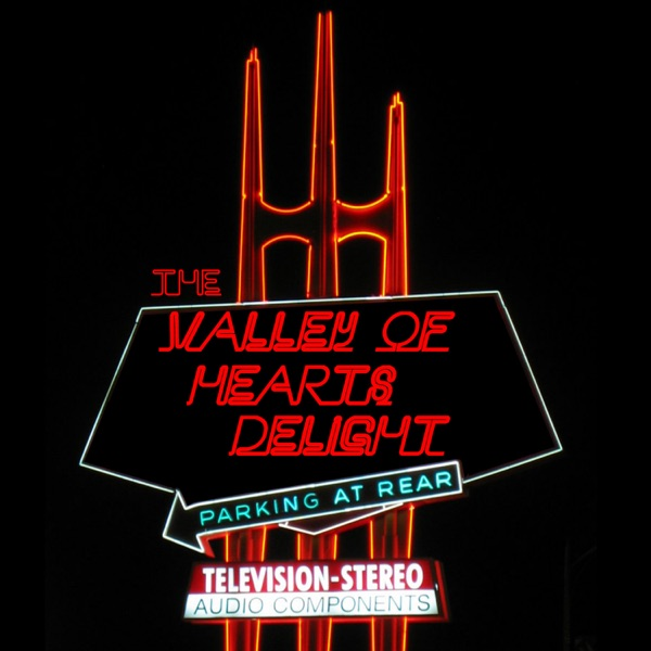 Valley of Heart's Delight