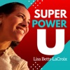 Super Power U: Mental Models and Tactical Skills To Activate Your Inner Superhero artwork