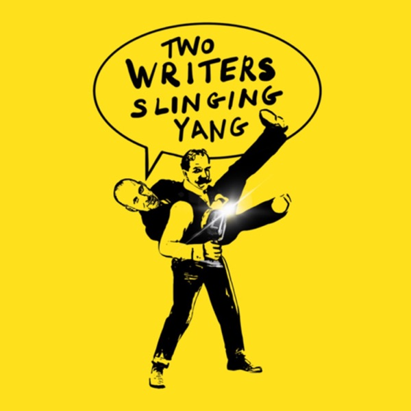 Two Writers Slinging Yang