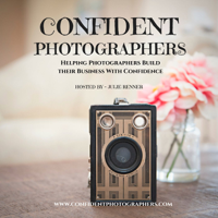 Confident Photographers Podcast podcast