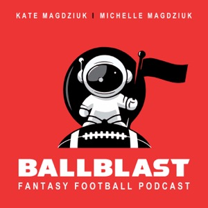 BallBlast: A Fantasy Football Podcast