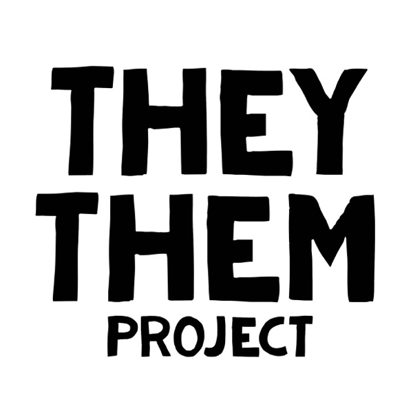 They/Them Project