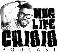 Mag Life Crisis podcast
