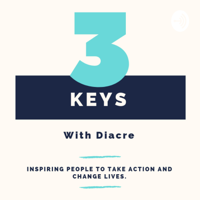 3 Keys With Diacre podcast