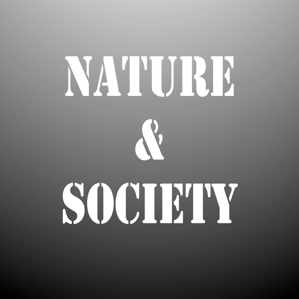 Nature and Society Podcast