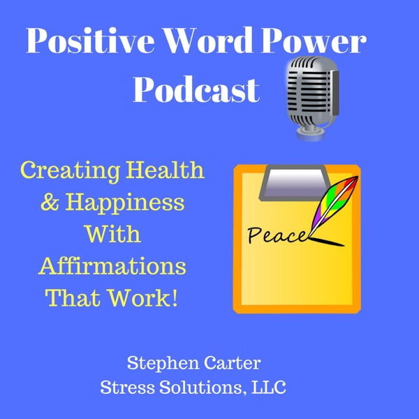 Positive Word Power - Affirmations That Work!