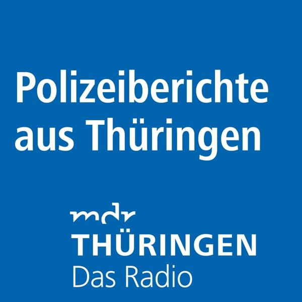 MDR THÜRINGEN - Die Polizeiberichte aus Thüringen