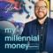 my millennial money express