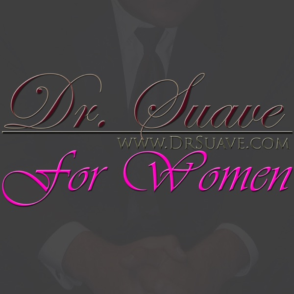 Dr. Suave For Women