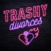 Trashy Divorces artwork