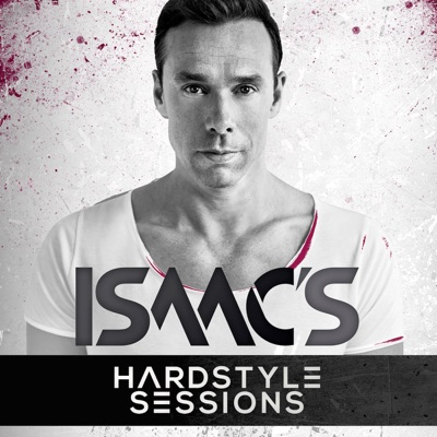 Isaac's Hardstyle Sessions:DJ Isaac