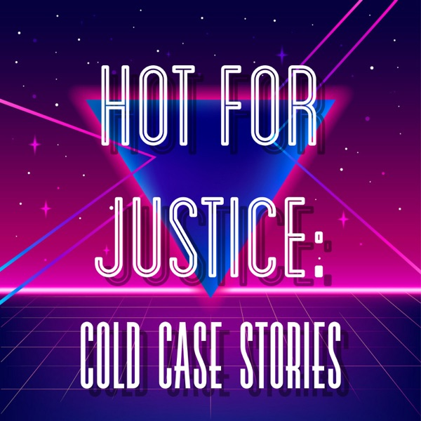 Hot for Justice: Cold Case Stories image