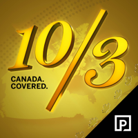 10/3: Canada Covered podcast
