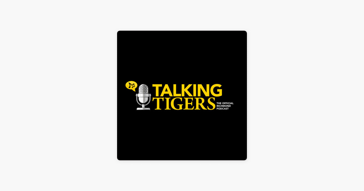 Talking Tigers, the Official Richmond podcast on Apple Podcasts