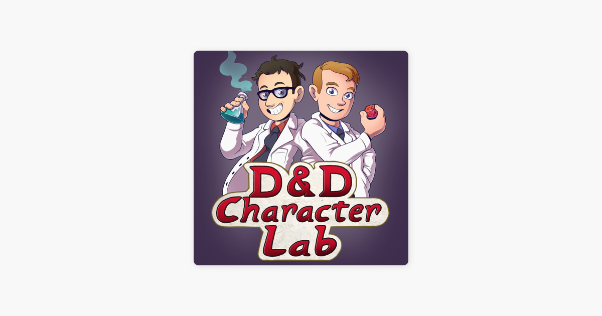 D&D Character Lab Podcast (DnD 5e) on Apple Podcasts