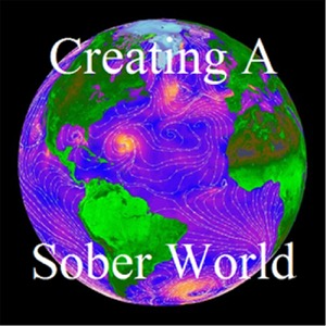 The Creating a Sober World
