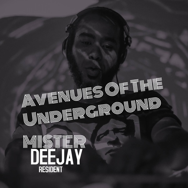 Avenues Of The Underground