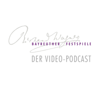 Bayreuther Festspiele - Podcast podcast