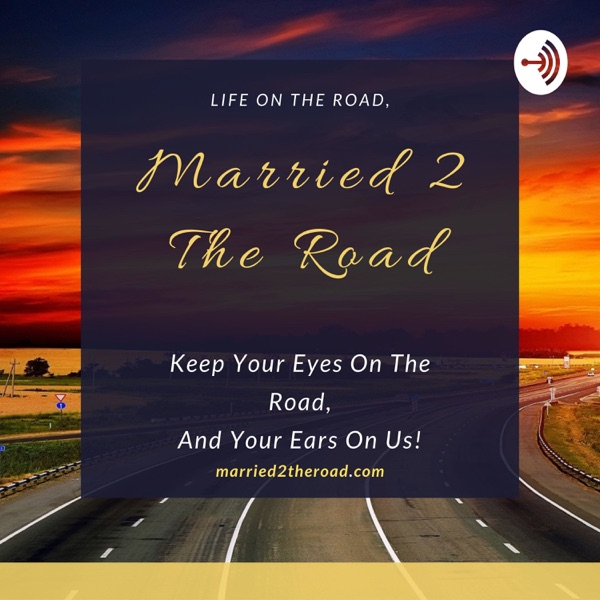 Married 2 The Road