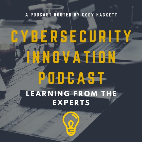 Cybersecurity Innovation Podcast