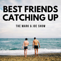 Best Friends Catching Up podcast