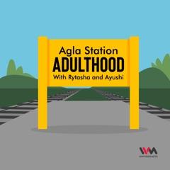 Agla Station Adulthood