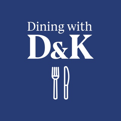 Dining with D and K