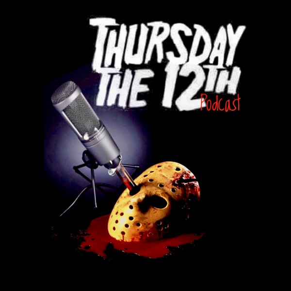 Thursday the 12th! podcast show image