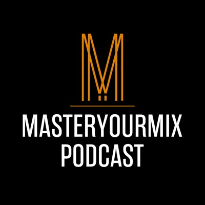 Master Your Mix Podcast:Mike Indovina