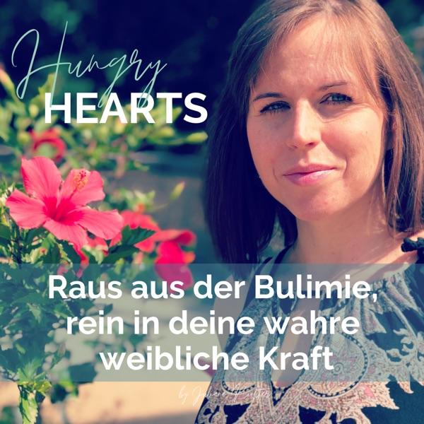 Hungry hearts - Raus aus der Bulimie, rein in deine wahre weibliche Kraft
