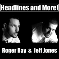 Headlines and More podcast