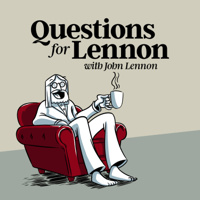 Podcast cover art for Questions For Lennon