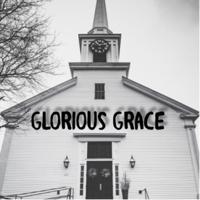 Glorious Grace podcast