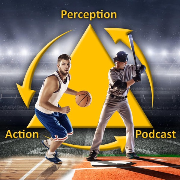The Perception & Action Podcast