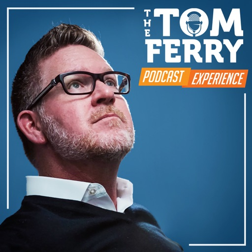 Cover image of The Tom Ferry Podcast Experience