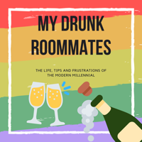 My Drunk Roommates podcast