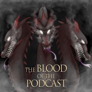 The Blood of the Podcast