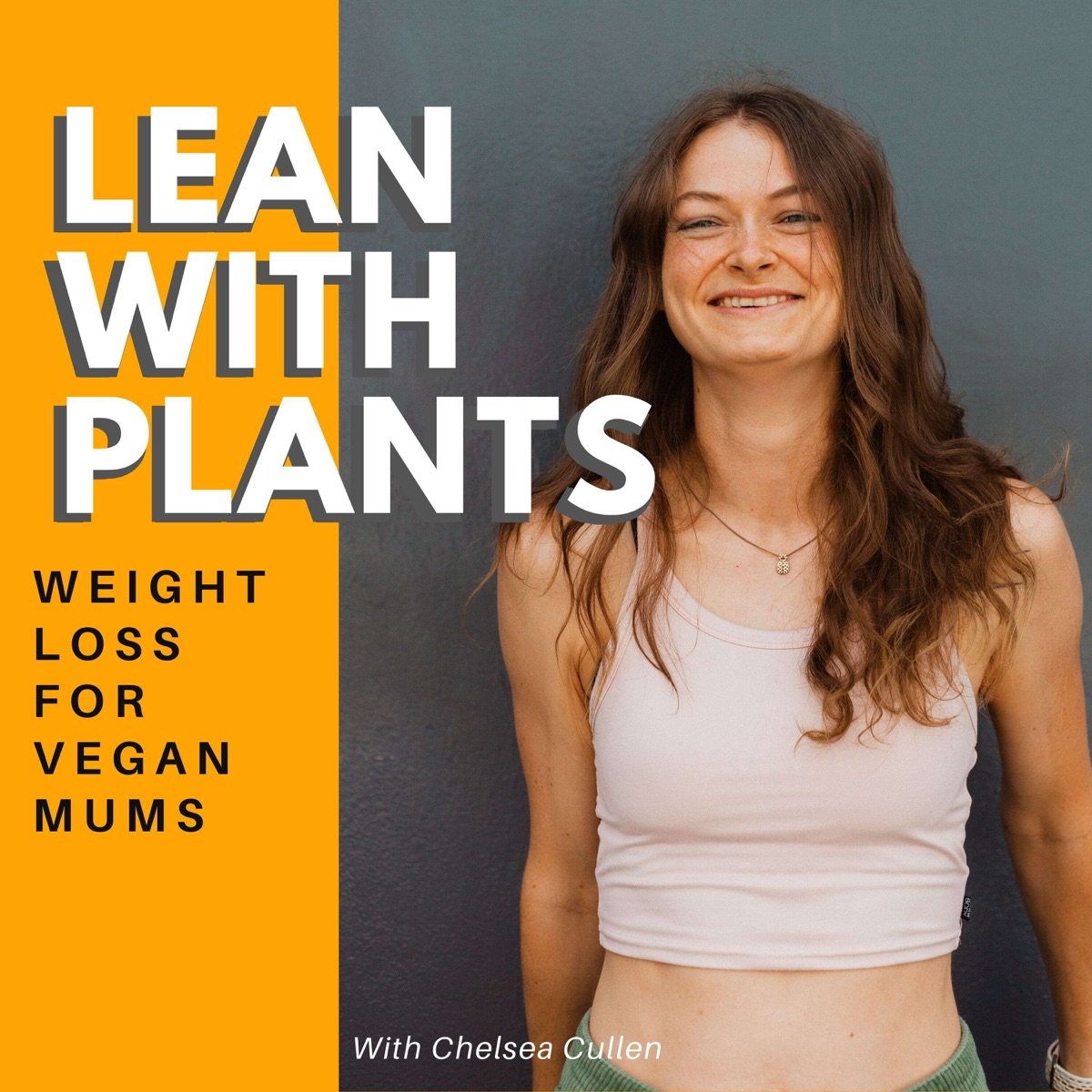 Lean With Plants