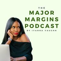 The Major Margins Podcast