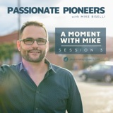 A Moment with Mike | Session 3