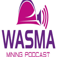 WASMA Mining & Resources Podcast