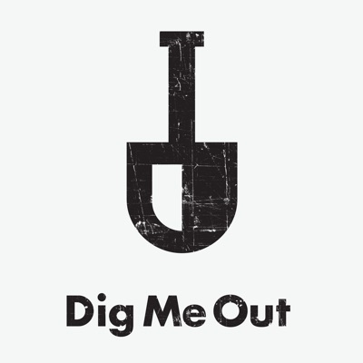 Dig Me Out - The 90s rock podcast | Podbay