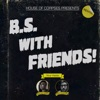 BS With Friends! artwork