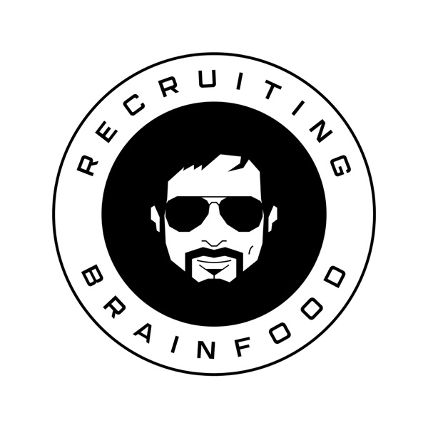 The Recruiting Brainfood Podcast