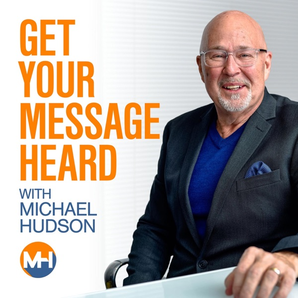 Get Your Message Heard