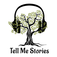 Tell Me Stories podcast